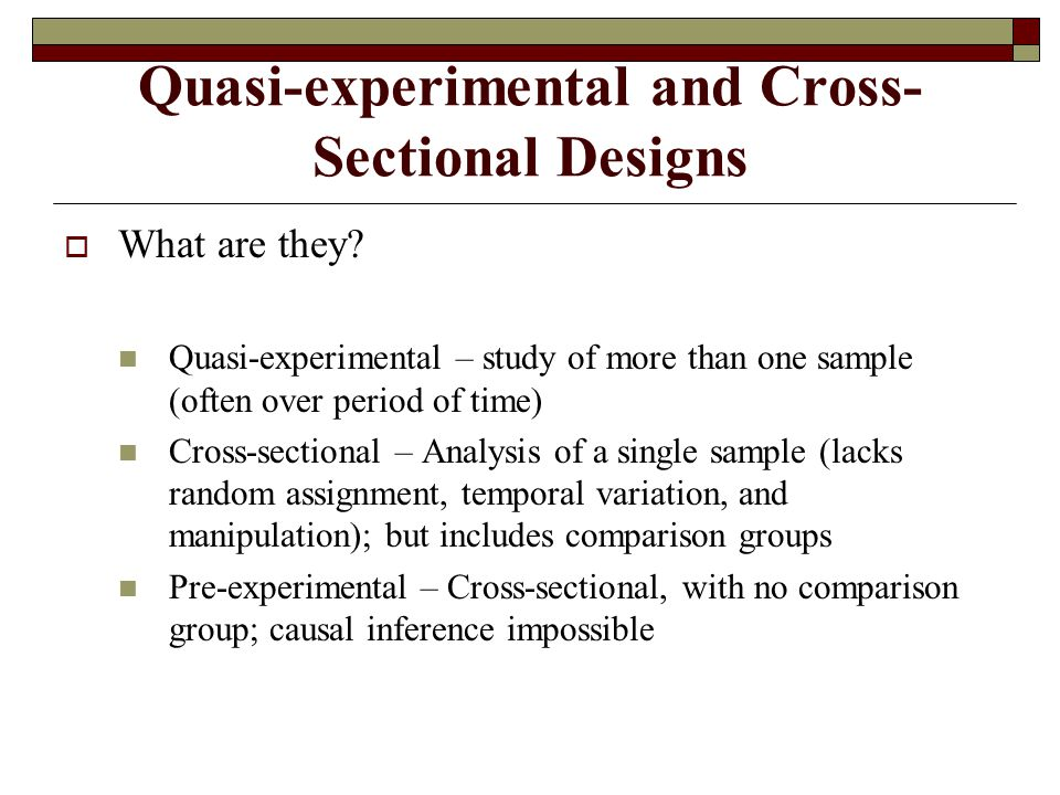 Quasi-experimental and Cross-Sectional Designs