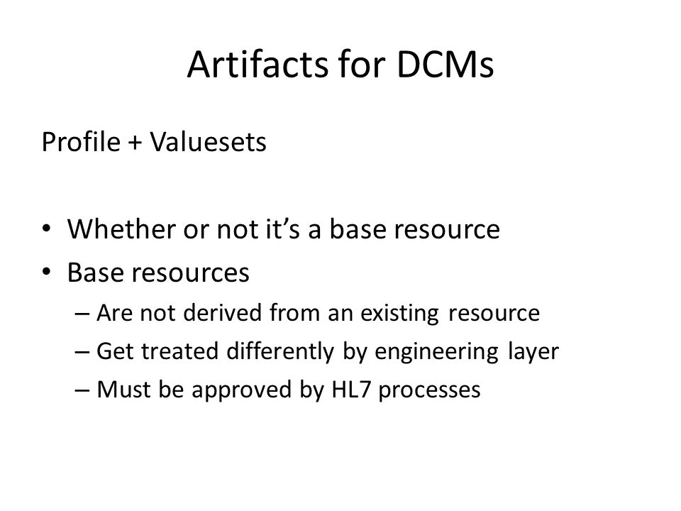 Artifacts for DCMs Profile + Valuesets