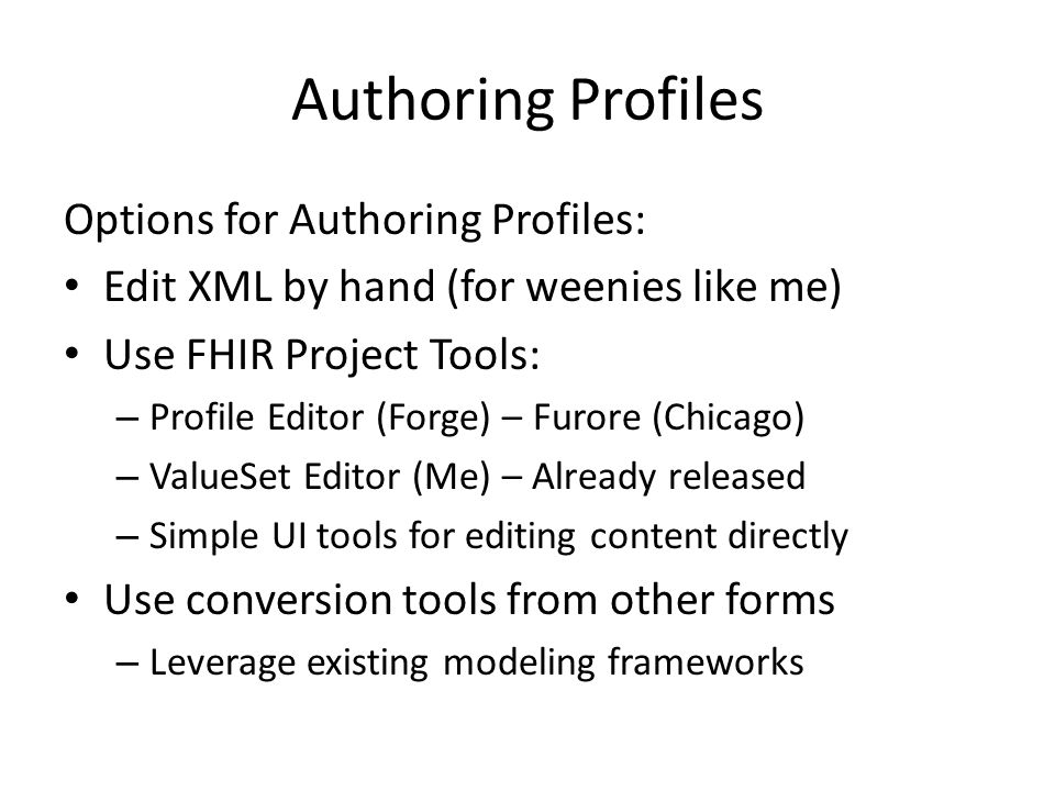 Authoring Profiles Options for Authoring Profiles: