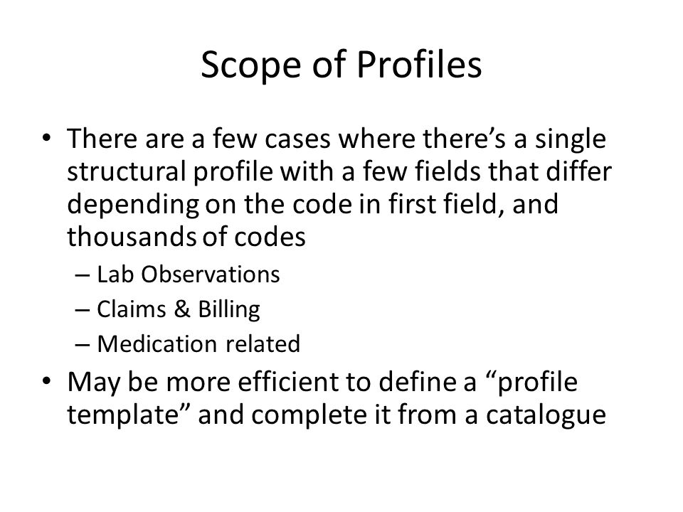 Scope of Profiles