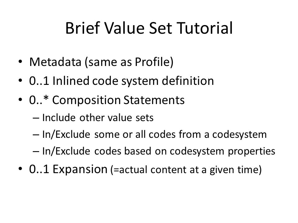 Brief Value Set Tutorial
