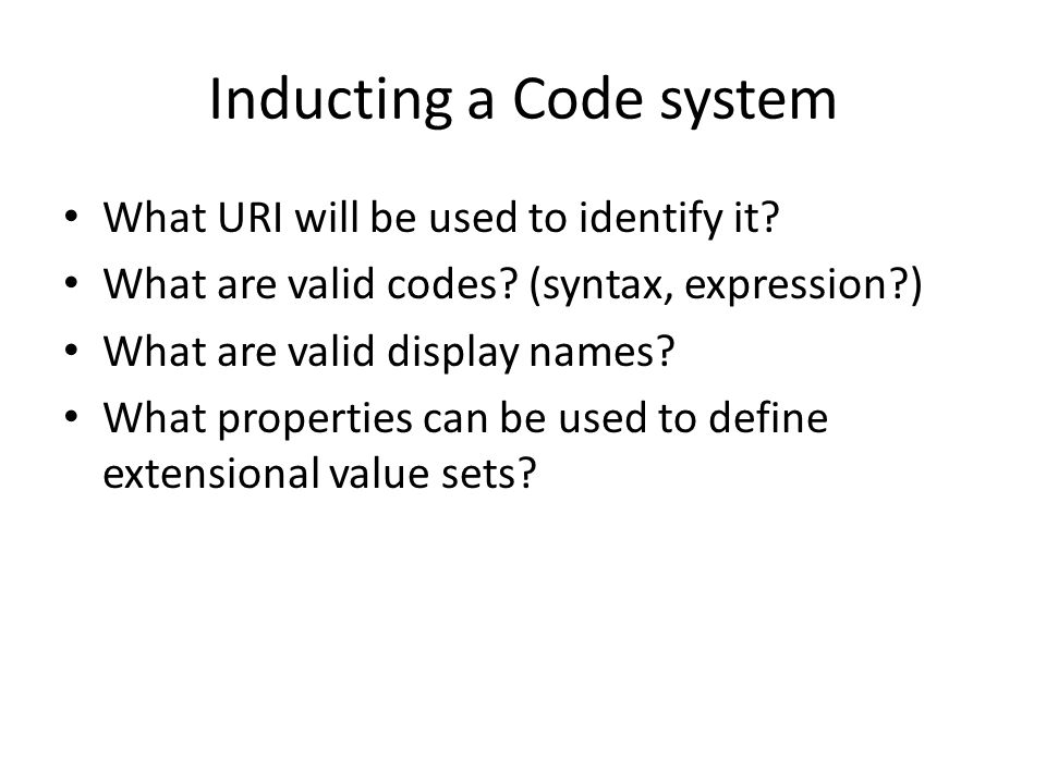 Inducting a Code system
