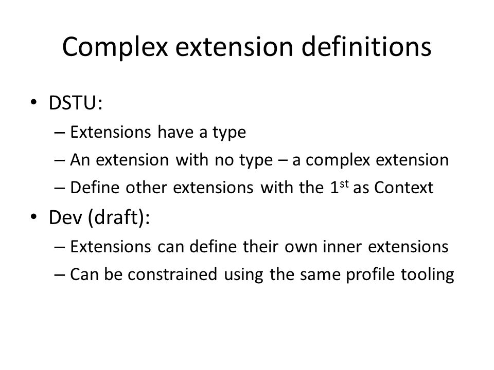 Complex extension definitions