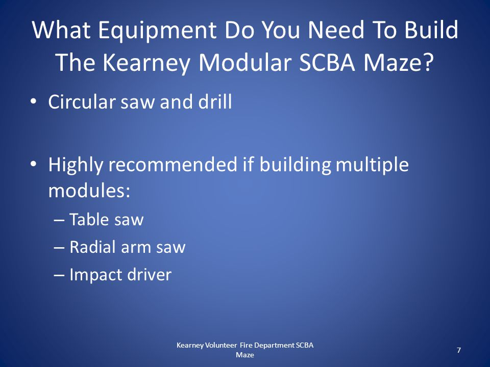 What Equipment Do You Need To Build The Kearney Modular SCBA Maze