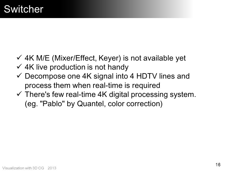 Switcher 4K M/E (Mixer/Effect, Keyer) is not available yet