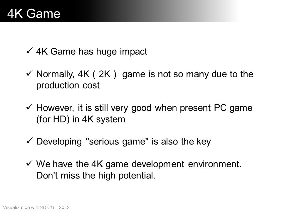 4K Game 4K Game has huge impact