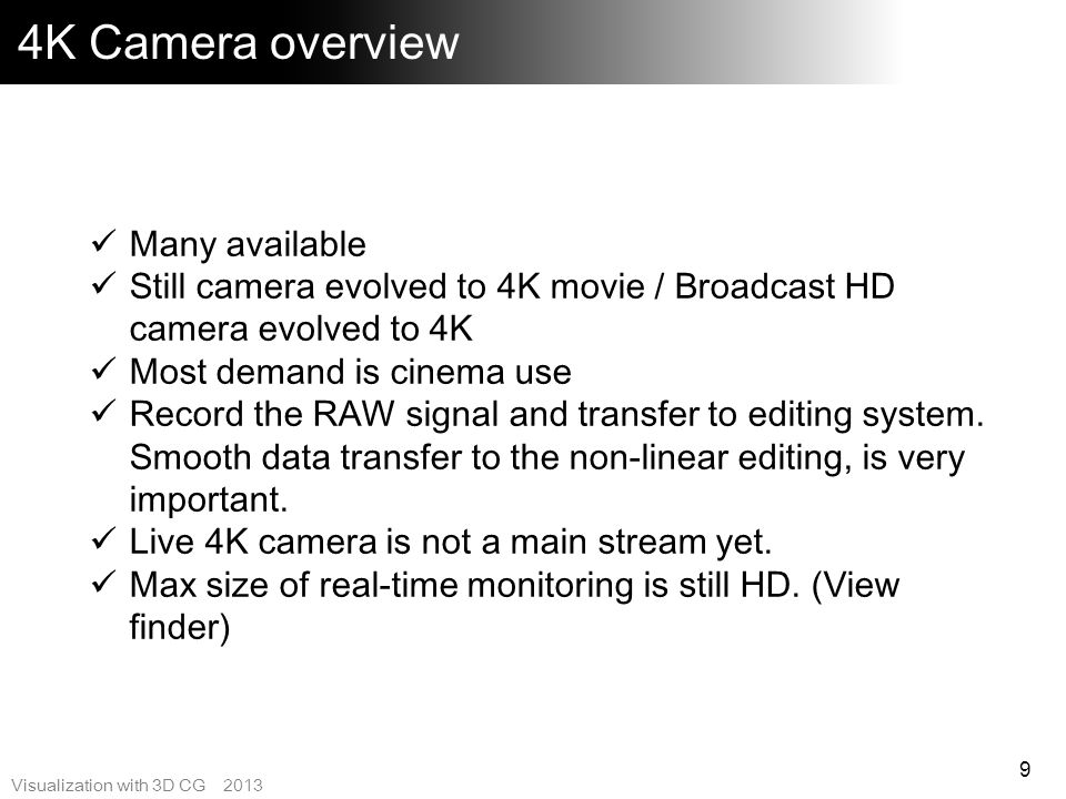 4K Camera overview Many available
