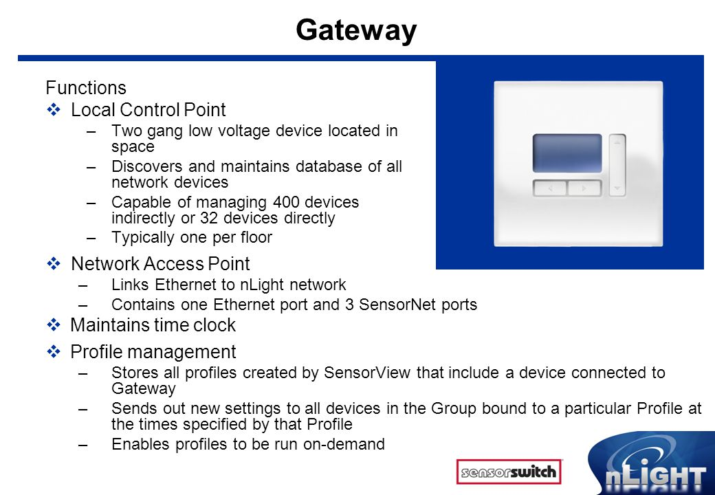 Gateway Functions Local Control Point Network Access Point