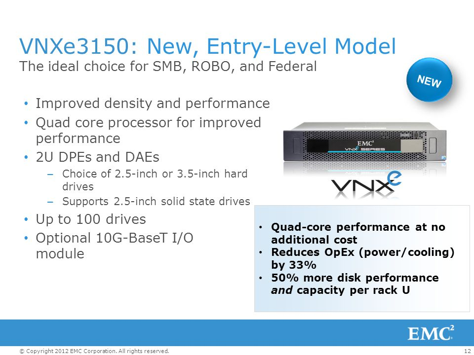 VNXe3150: New, Entry-Level Model