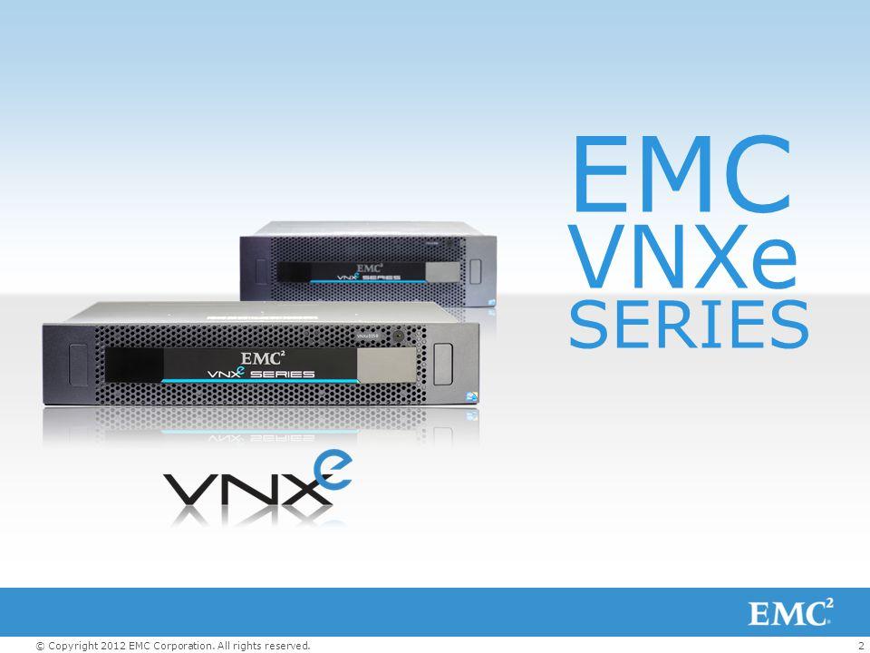 EMC VNXe SERIES