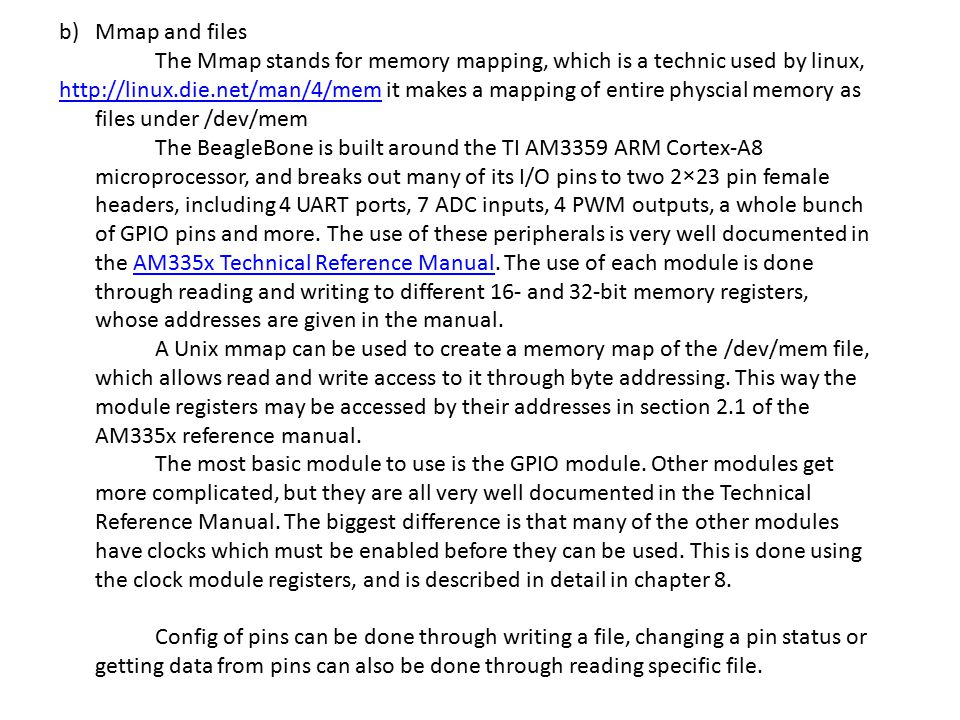 Mmap and files The Mmap stands for memory mapping, which is a technic used by linux,