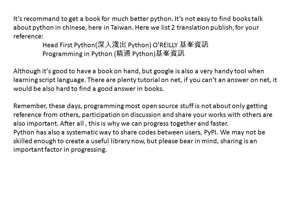 It's recommand to get a book for much better python
