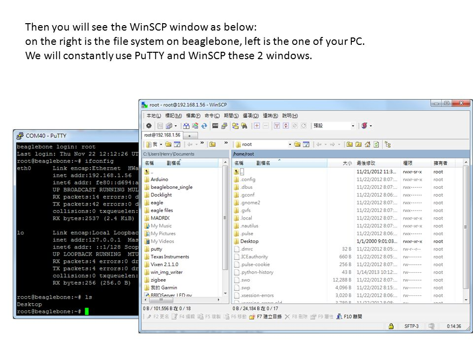 Then you will see the WinSCP window as below: