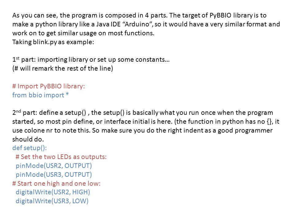 As you can see, the program is composed in 4 parts