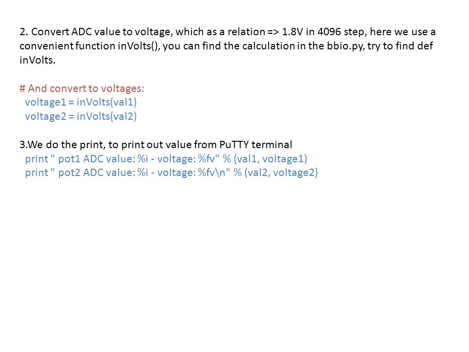 2. Convert ADC value to voltage, which as a relation => 1