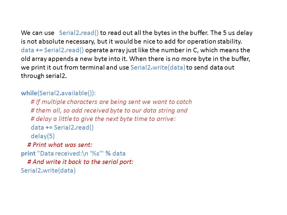 We can use Serial2. read() to read out all the bytes in the buffer