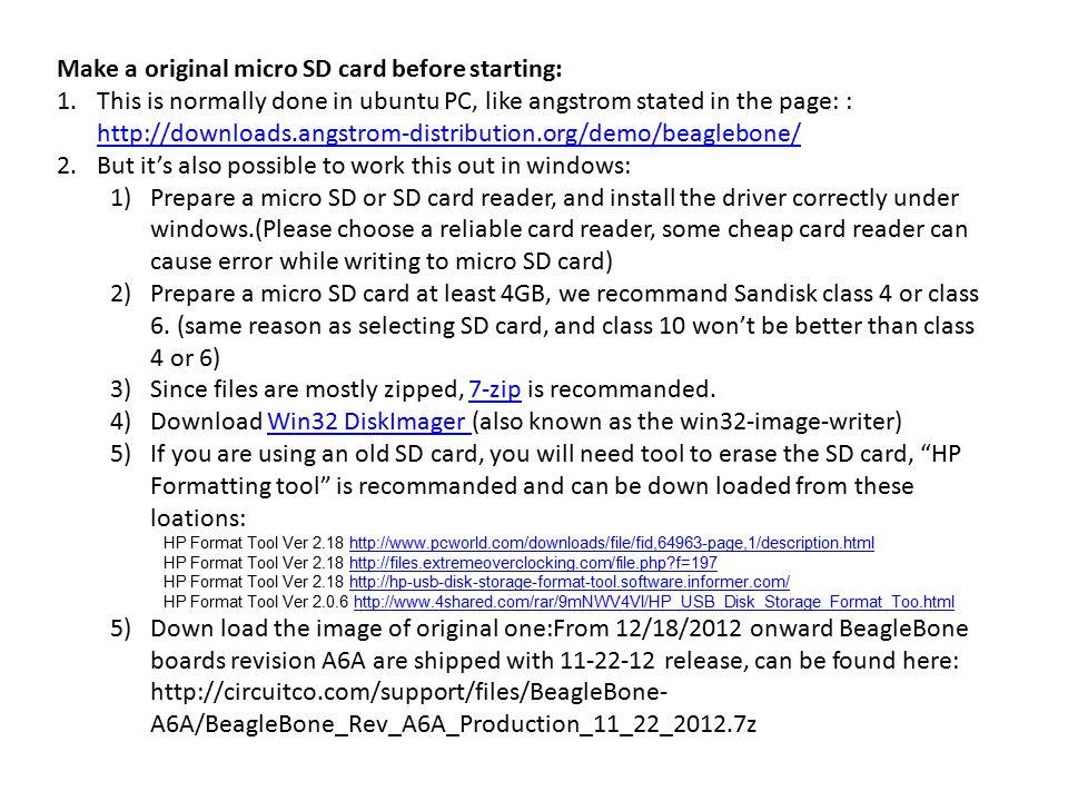 Make a original micro SD card before starting: