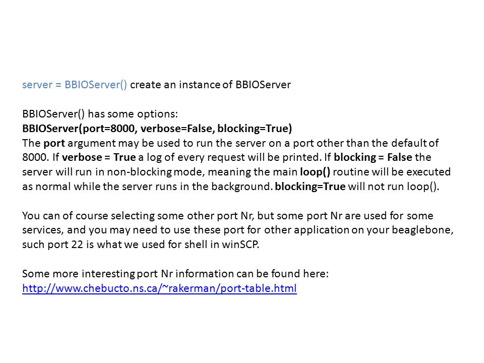server = BBIOServer() create an instance of BBIOServer