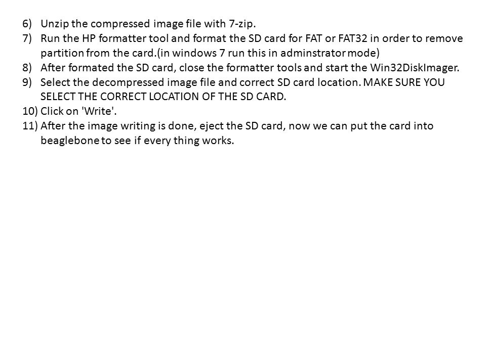 Unzip the compressed image file with 7-zip.