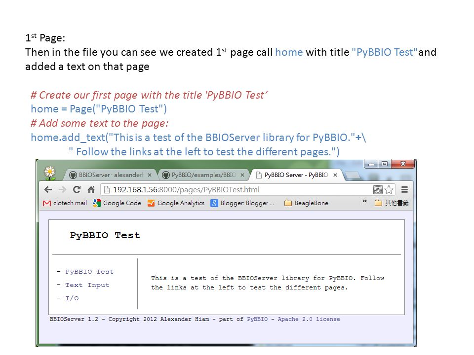 1st Page: Then in the file you can see we created 1st page call home with title PyBBIO Test and added a text on that page.