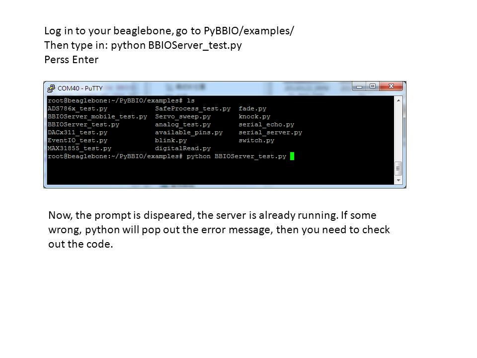 Log in to your beaglebone, go to PyBBIO/examples/