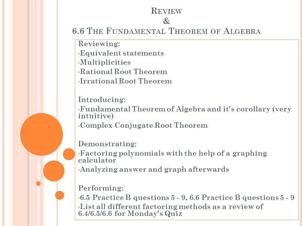 Review & 6.6 The Fundamental Theorem of Algebra
