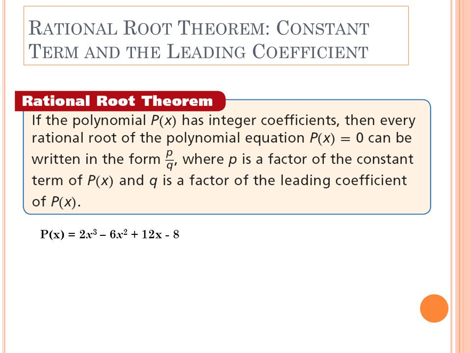Rational Root Theorem: Constant Term and the Leading Coefficient
