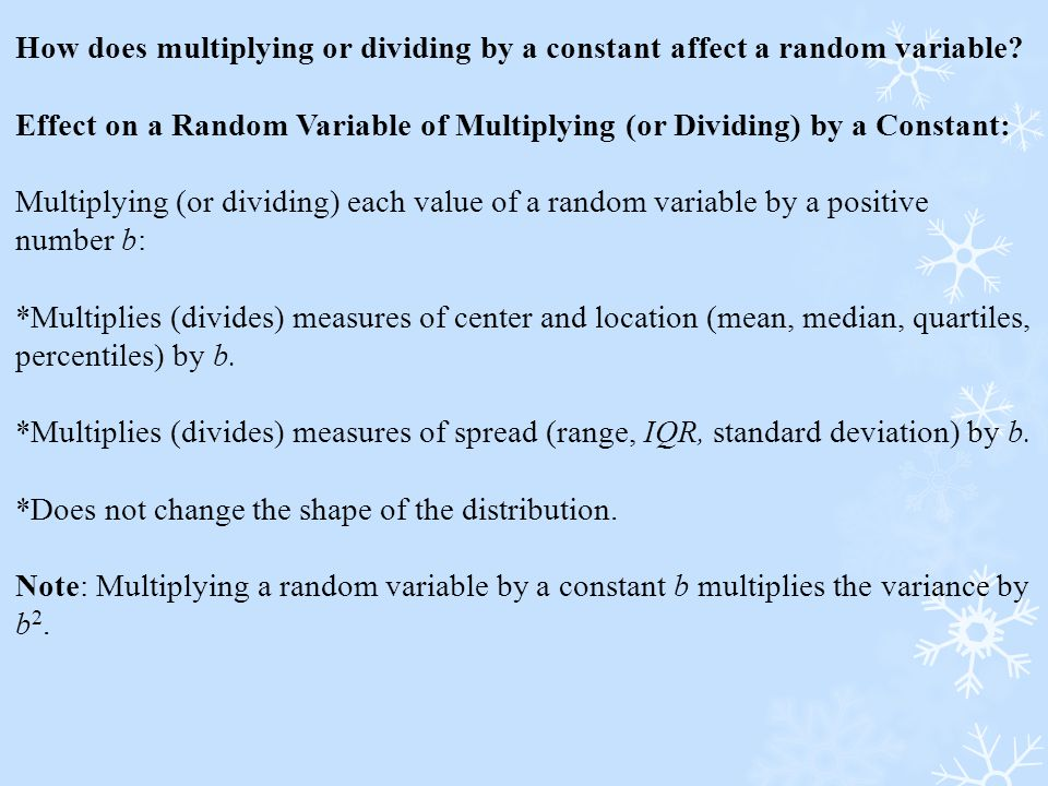 How does multiplying or dividing by a constant affect a random variable