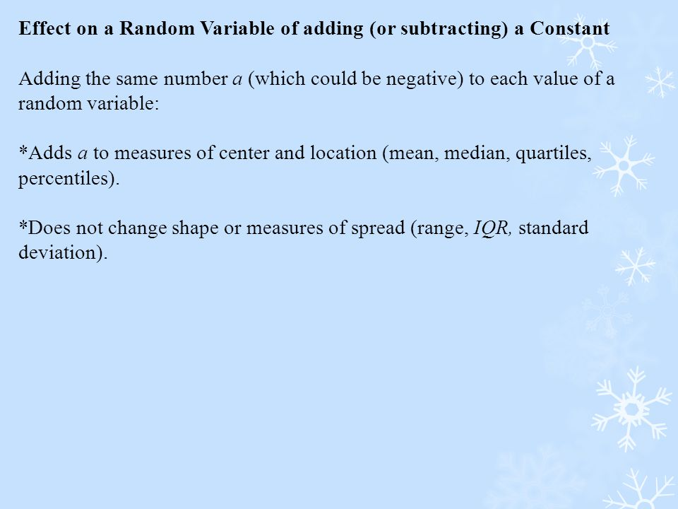 Effect on a Random Variable of adding (or subtracting) a Constant