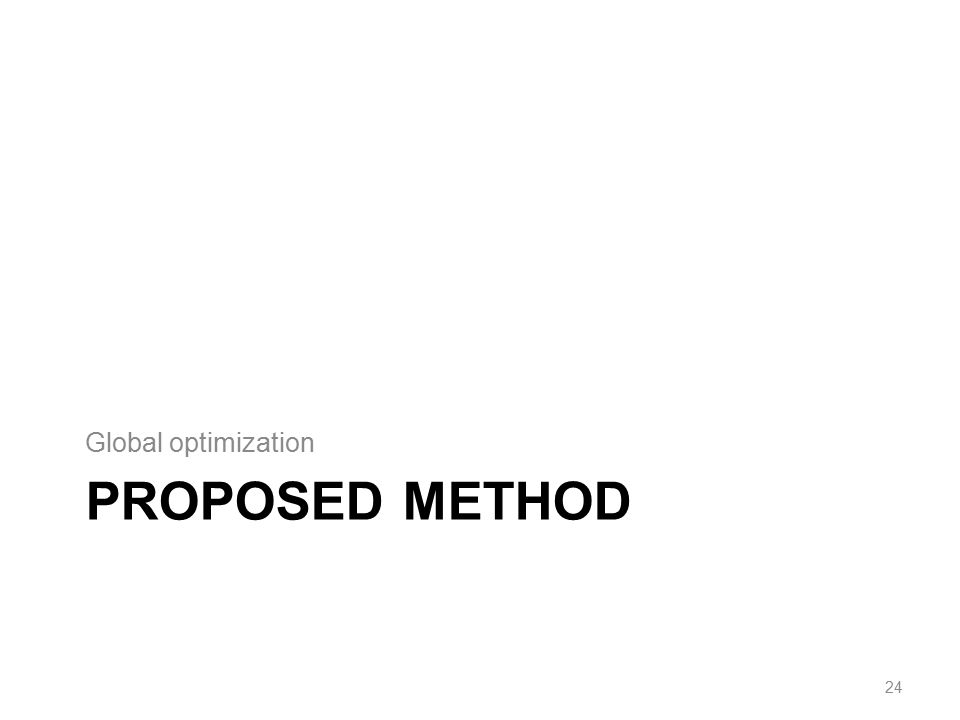 Global optimization Proposed method