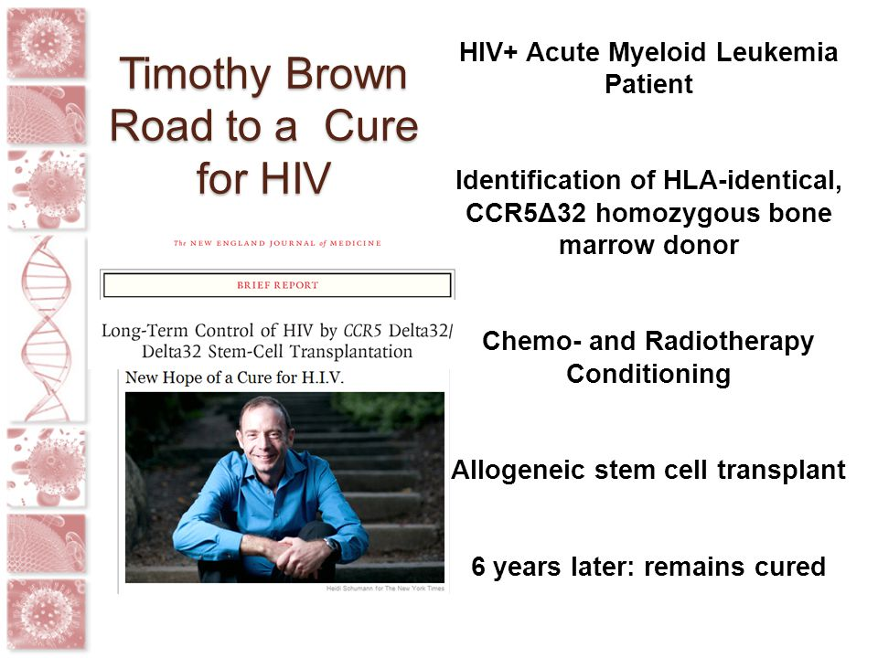 Timothy Brown Road to a Cure for HIV