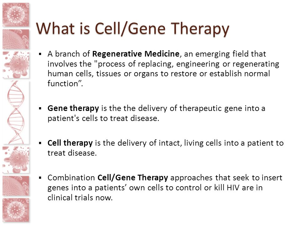 What is Cell/Gene Therapy