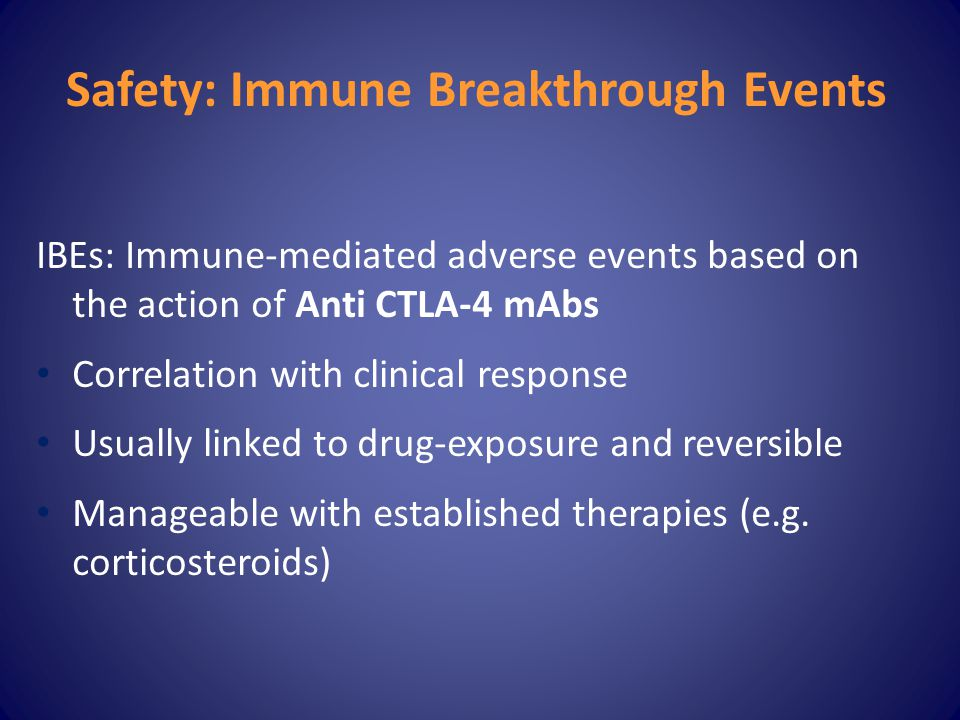 Safety: Immune Breakthrough Events