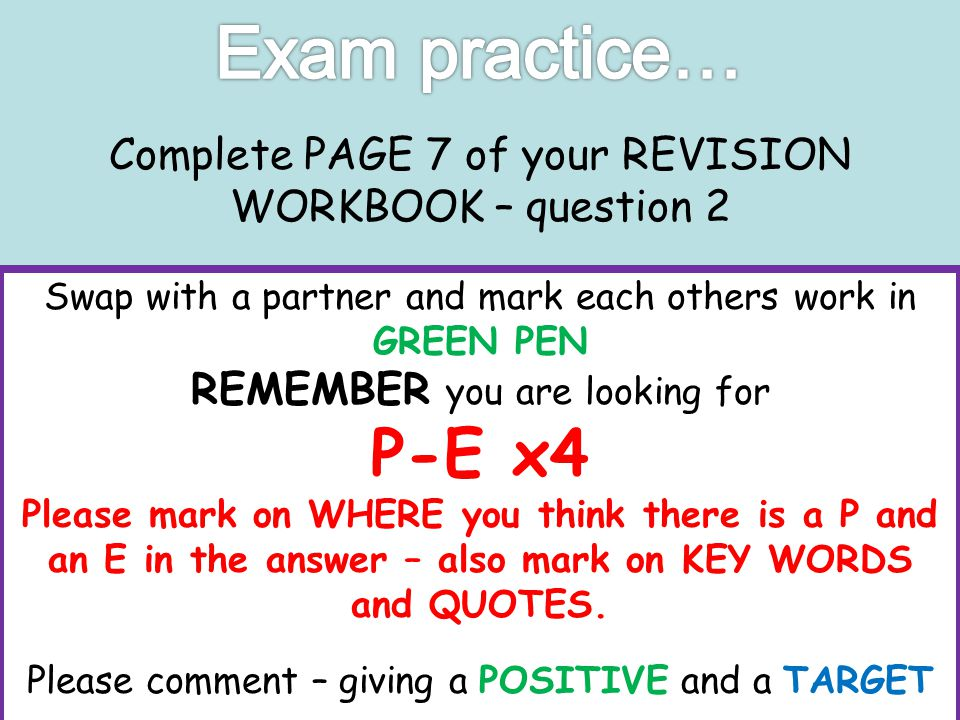 Complete PAGE 7 of your REVISION WORKBOOK – question 2