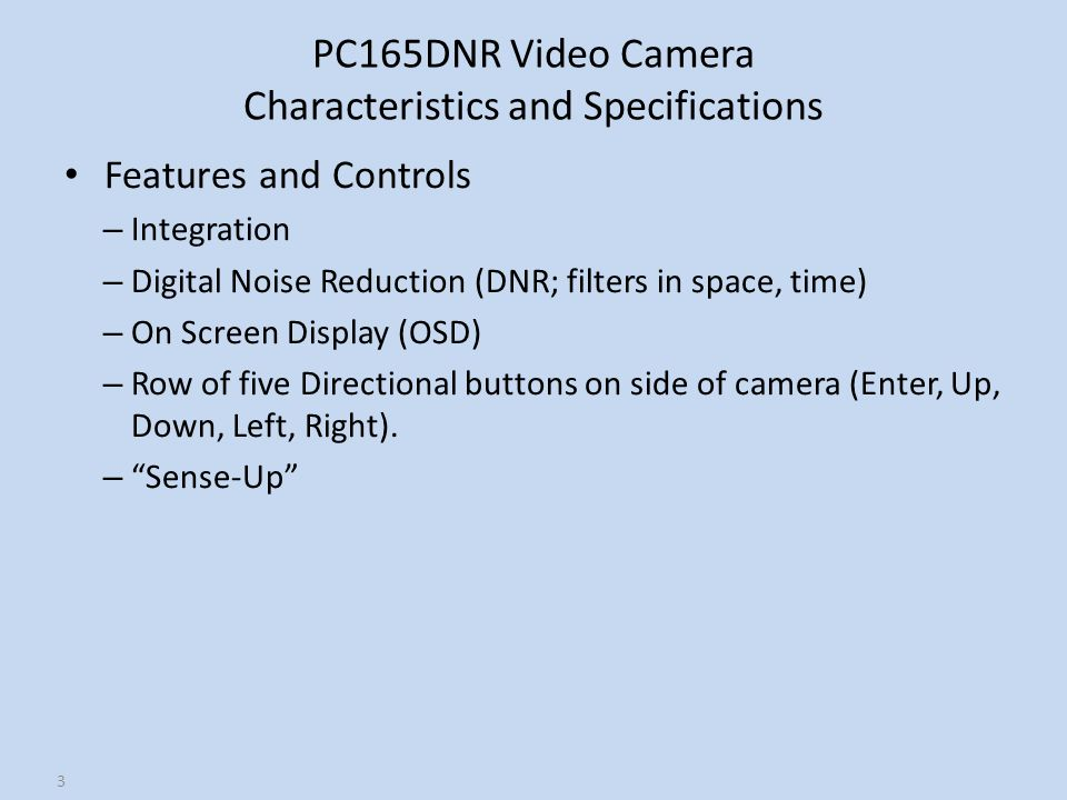 PC165DNR Video Camera Characteristics and Specifications