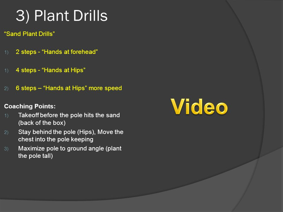 Video 3) Plant Drills Sand Plant Drills