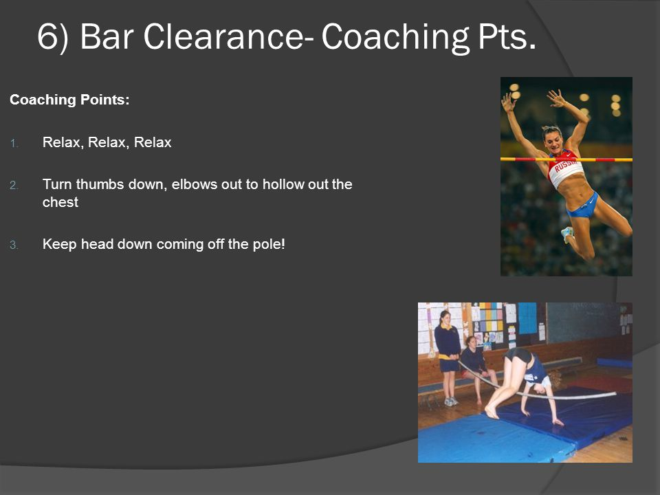 6) Bar Clearance- Coaching Pts.