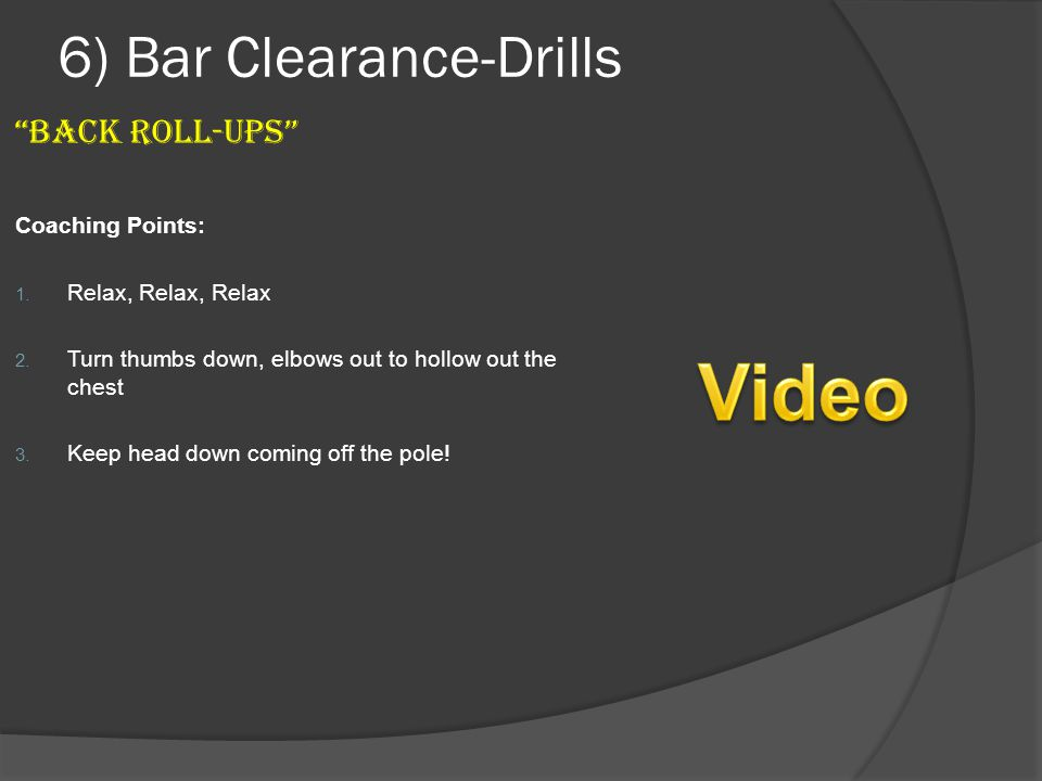 6) Bar Clearance-Drills