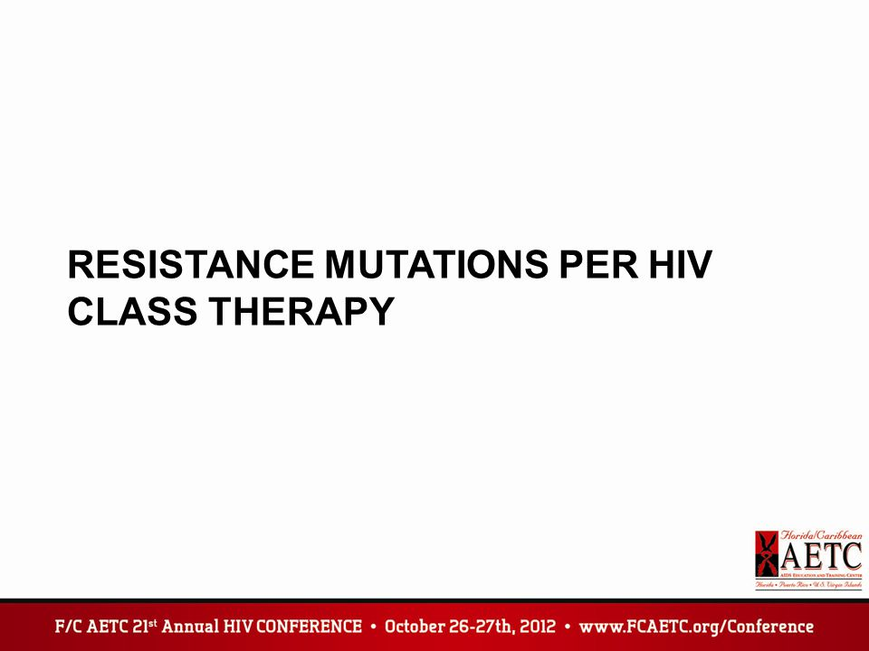 Resistance mutations per HIV class therapy