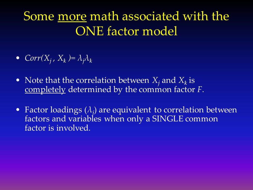 Some more math associated with the ONE factor model