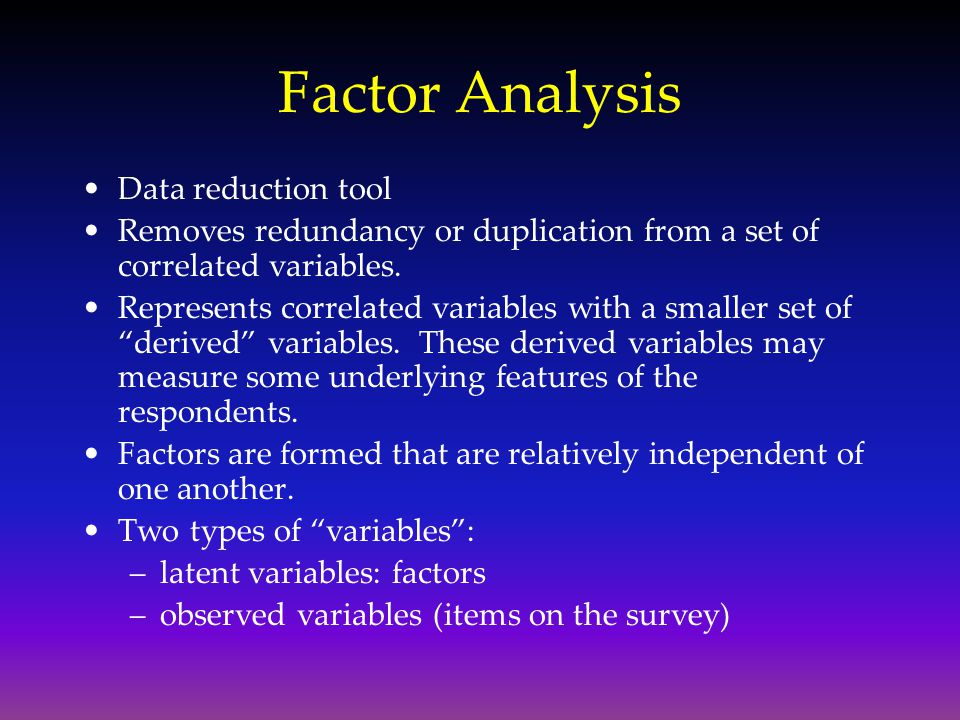 Factor Analysis Data reduction tool