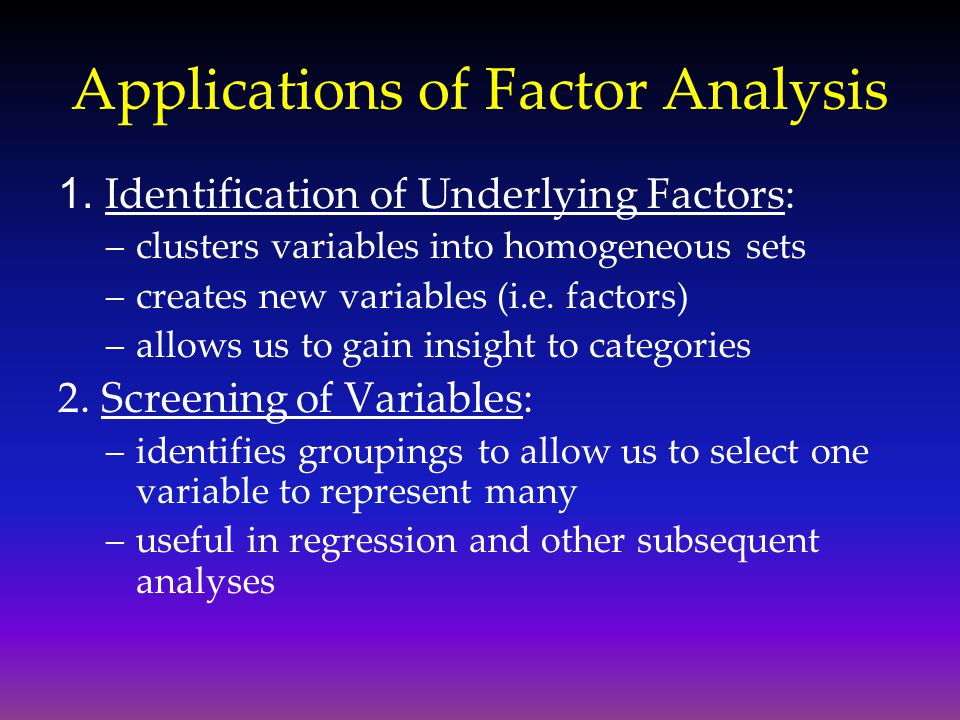 Applications of Factor Analysis