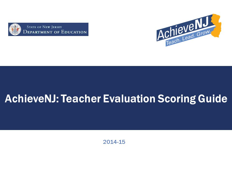 AchieveNJ: Teacher Evaluation Scoring Guide