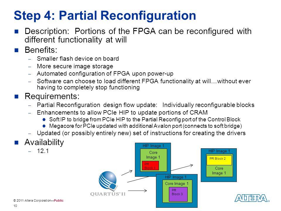 Step 4: Partial Reconfiguration