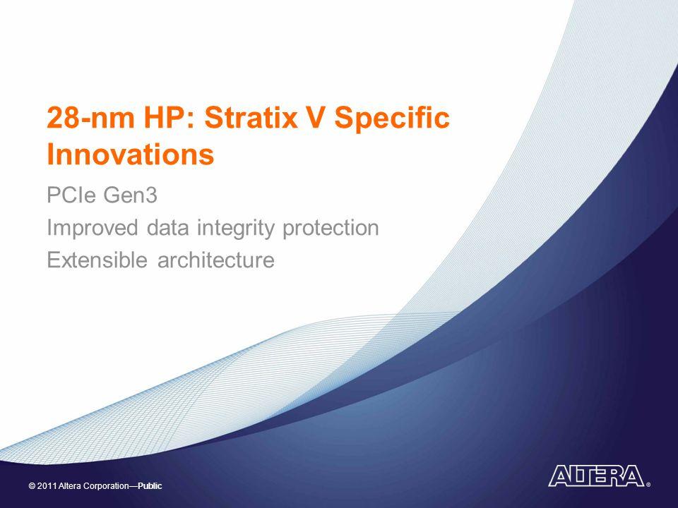 28-nm HP: Stratix V Specific Innovations