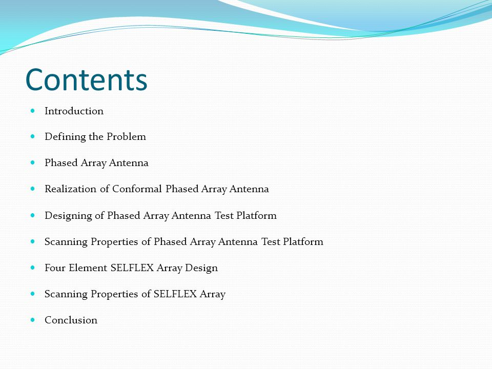 Contents Introduction Defining the Problem Phased Array Antenna
