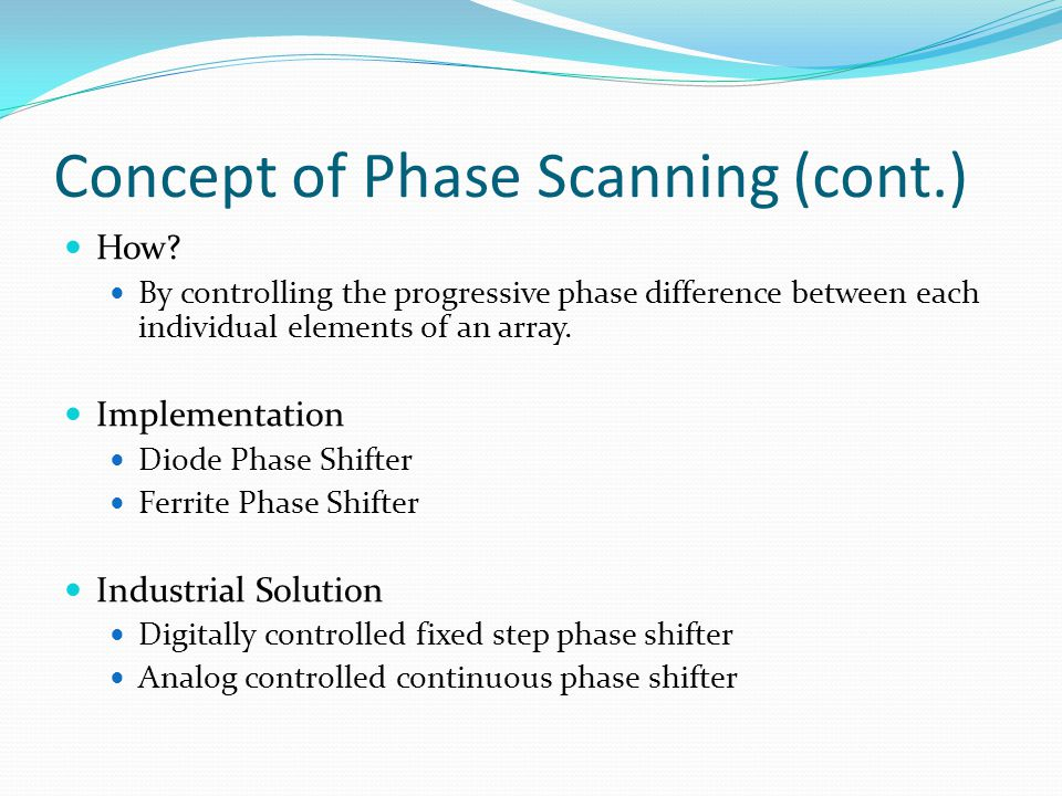 Concept of Phase Scanning (cont.)