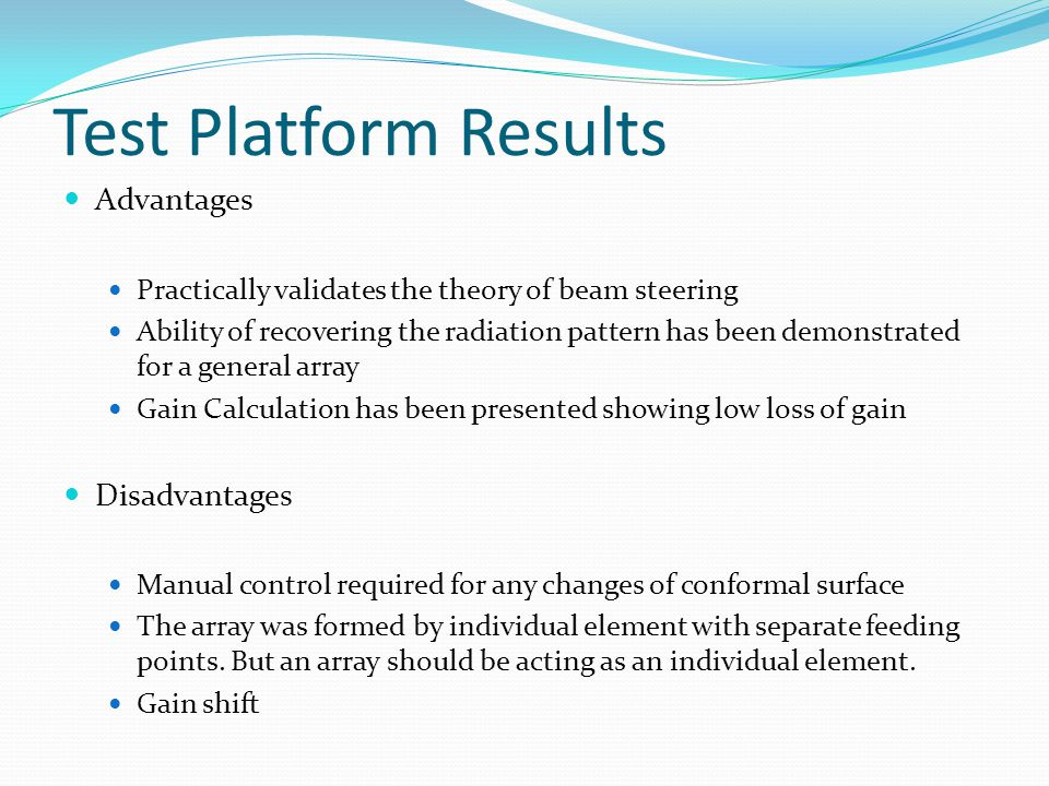 Test Platform Results Advantages Disadvantages