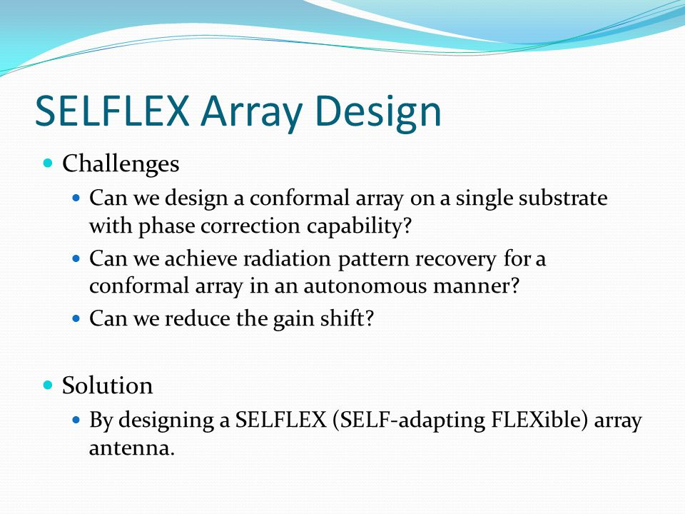 SELFLEX Array Design Challenges Solution