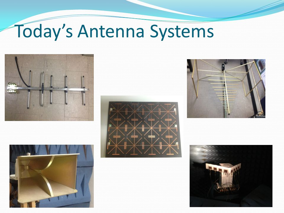 Today's Antenna Systems